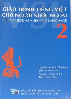 【Giao trinh tieng Viet cho nguoi nuoc ngoai  VSL2】_ベトナム語Ⅳ /Vietnamese Ⅳ