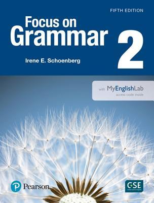 【Focus on Grammar 2 with MyEnglishLab】_英語初級B /Elementary English B