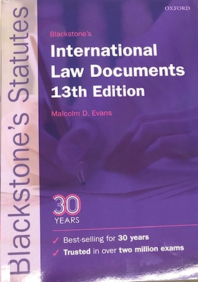 Blackstone's International Law Documents 13th Edition