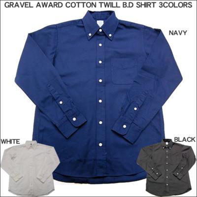 GRAVEL AWARD(グラベルアワード)COTTON TWILL B.D SHIRT[コットンツイル ボタンダウン 長袖 カジュアルシャツ]