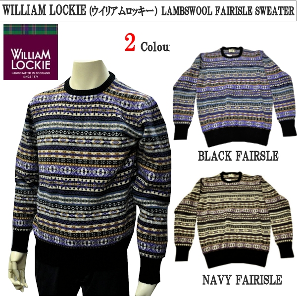 WILLIAM LOCKIE(ウイリアムロッキー)LAMBSWOOL FAIRISLE SWEATER