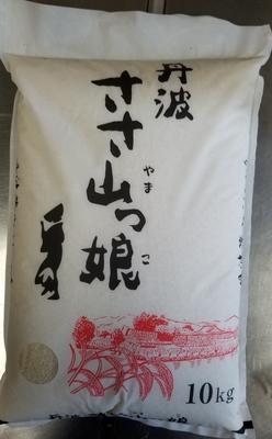 丹波篠山コシヒカリ 10キロ