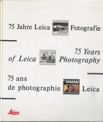 Leica 75 Years of Leica Photography