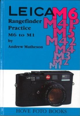LEICA Rangefainder Practice M6 to M1