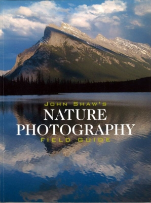 JOHN SHAW'S NATURE PHOTOGRAPHY(FIELD GUIDE)
