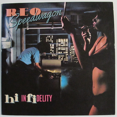 hi-infidelity/R・E・O SPEED WAGON