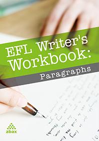 EFL Writer's  Workbook   Paragraphs