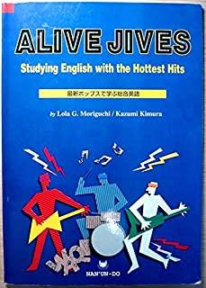 Alive jives