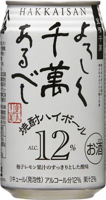 八海山よろしく 千萬あるべし 焼酎ハイボール 350ml×24本