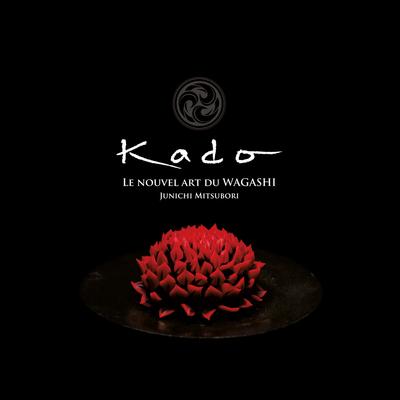 三堀純一書籍第一弾「KADO -New Art of WAGASHI-」日仏語版