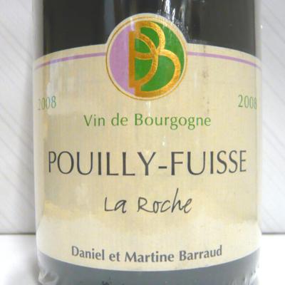 プイィ・フュイッセ ラ・ロッシュ 2008 ダニエル・バロー
