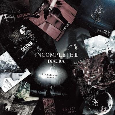 DIAURA/INCOMPLETE Ⅱ 通常盤