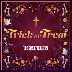 Leetspeak monsters/Trick or Treat[初回限定盤]【イベント対象商品】
