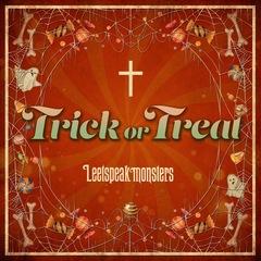 Leetspeak monsters/Trick or Treat[通常盤]【イベント対象商品】