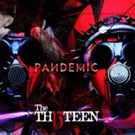 The THIRTEEN/PANDEMIC [通常盤]