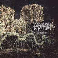 DADAROMA/dadaism♯2