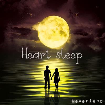Neverland/Heart sleep [TYPE-A]