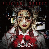 BORN/SUICIDAL MARKET~Dose of Hope~ [通常盤A-TYPE]