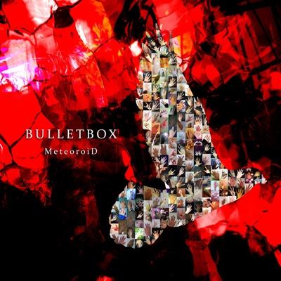 MeteoroiD/BULLET BOX [初回限定盤]