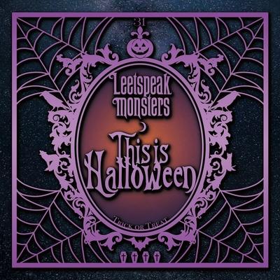 Leetspeak monsters/This is Halloween [通常盤]