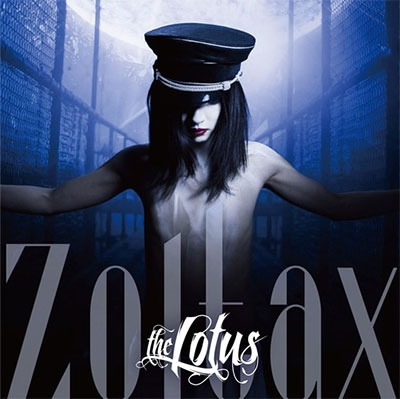 the LOTUS/Zoltax [初回限定盤]