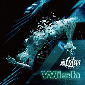the LOTUS/Wish [初回限定盤A]
