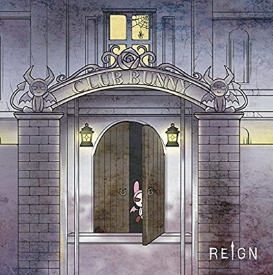 REIGN/CLUB BUNNY[TYPE-A]
