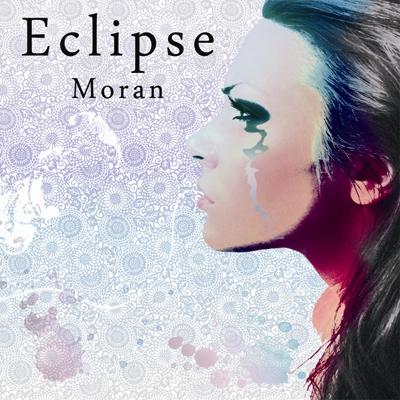 Moran/Eclipse[初回限定盤]