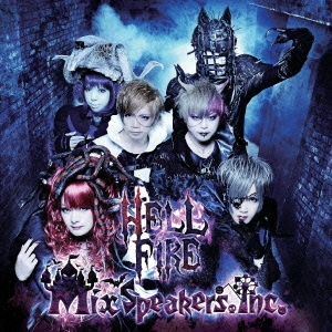 Mix Speaker's,Inc./HELL FIRE[DVD付き限定盤]