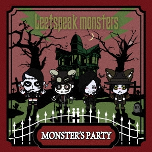 Leetspeak monsters /Monster's Party[通常盤]