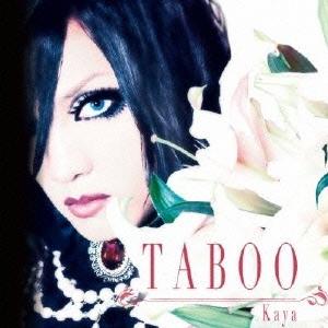 Kaya/TABOO