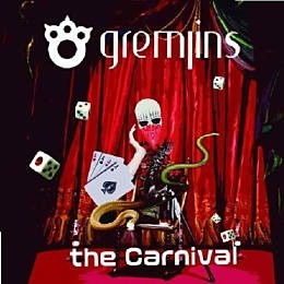 GREMLINS/the Carnival[B-type]