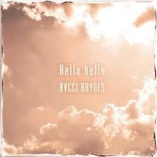 BVCCI HAYNES/Hello hello