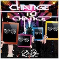Black Gene For the Next Scene/CHANGE TO CHANCE[初回A]