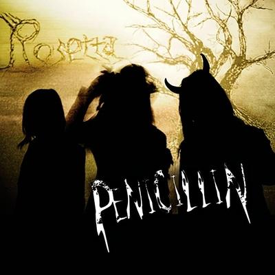 PENICLLIN/Rosetta