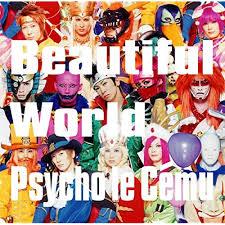 Psycho le C?mu/Beautiful World