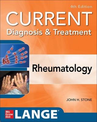 Current Diagnosis & Treatment: Rheumatology 4th Ed.**McGraw-Hill/John H.Stone/9781259644641**