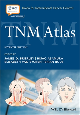 TNM Atlas ,7E.**Wiley-Blackwell/James D.Brierle/9781119263845/978-1-119-26384-5**