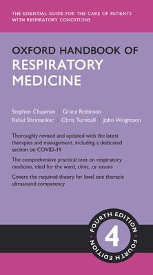 Oxford Handbook of Respiratory Medicine 4th Ed.**Oxford/Stephen Chapman/9780198837114**