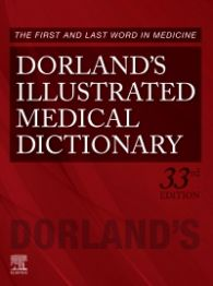 Dorland's Illustrated Medical Dictionary 33rd Ed.**Elsevier/9781455756438**
