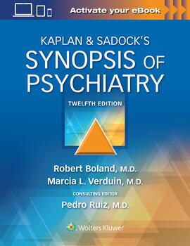Kaplan & Sadock's Synopsis of Psychiatry 12th Ed.**Wolters Kluwer/Benjamin J. Sadock/9781975145569**