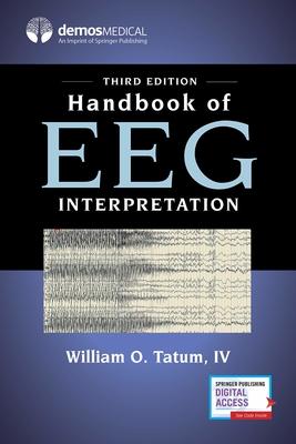 Handbook of EEG Interpretation 3rd Ed.**Demos Medical/William o.Tatum IV/9780826147080**