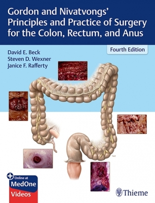 Gordon and Nivatvongs' Principles and Practice of Surgery for the Colon**Thieme/Beck/9781626234291**