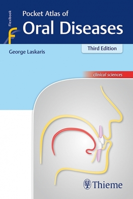 Pocket Atlas of Oral Diseases 3rd Ed.**Thieme/Laskaris/9783132417878**