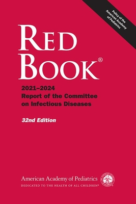 Red Book 2021-2024 Report of the Committee on Infectious Diseases 32nd Ed.**AAP/9781610025218**
