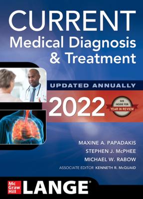 Current Medical Diagnosis & Treatment 2022**McGraw-Hill/Lange/Maxine A.Paradakis/9781264269389**
