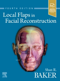 Local Flaps in Facial Reconstruction 4th Ed.**Elsevier/Shan R.Baker/9780323683906**