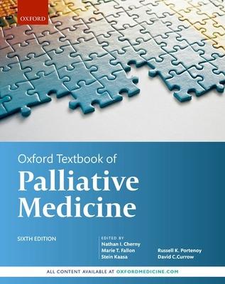 Oxford Textbook of Palliative Medicine 6th Ed.**Oxford/Nathan I. Chern/9780198821328**