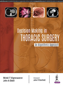 Decision Making in Thoracic Surgery**Jaypee Brothers/Wickii T Vigneswaran/9789352700387**