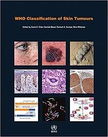 WHO Classification of Skin Tumors**9789283224402/IARC/David E.El/9789283224402**
